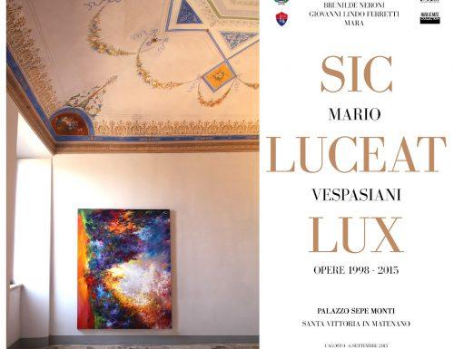 Mario Vespasiani SIC LUCEAT LUX  opere 1998 – 2015