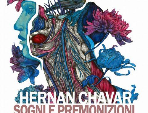 """""""SOGNI E PREMONIZIONI"""" Mostra d'arte di HERNAN CHAVAR"""