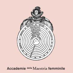Accademie della Maestria femminile. Le Donne Pensano | Genealogie