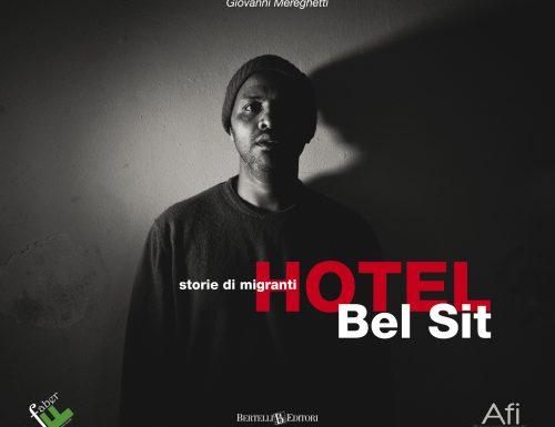 "HOTELBEL SIT, STORIE DIMIGRANTI"""