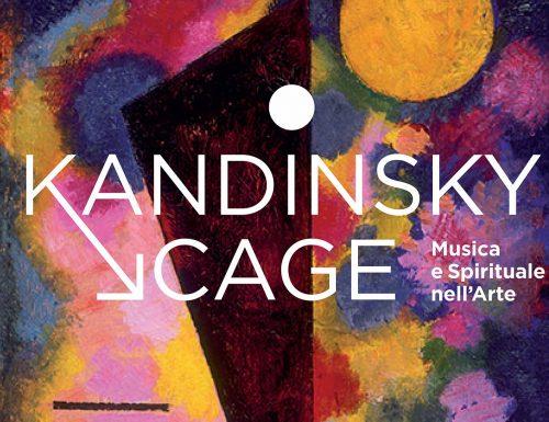Kandinsky→Cage. Musica e Spirituale nell'Arte.